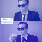 Coming Soon! – Distracted (Feature Film, 2015)